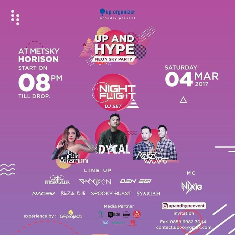 "Up and Hype ""Neon Sky Party"" - Hotel Horison Bekasi, 04 Mar 2017"