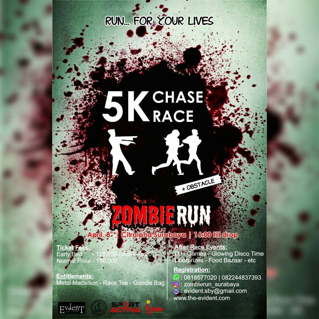 Zombie Run : RUN for Your Lives - Surabaya, 8 April 2017