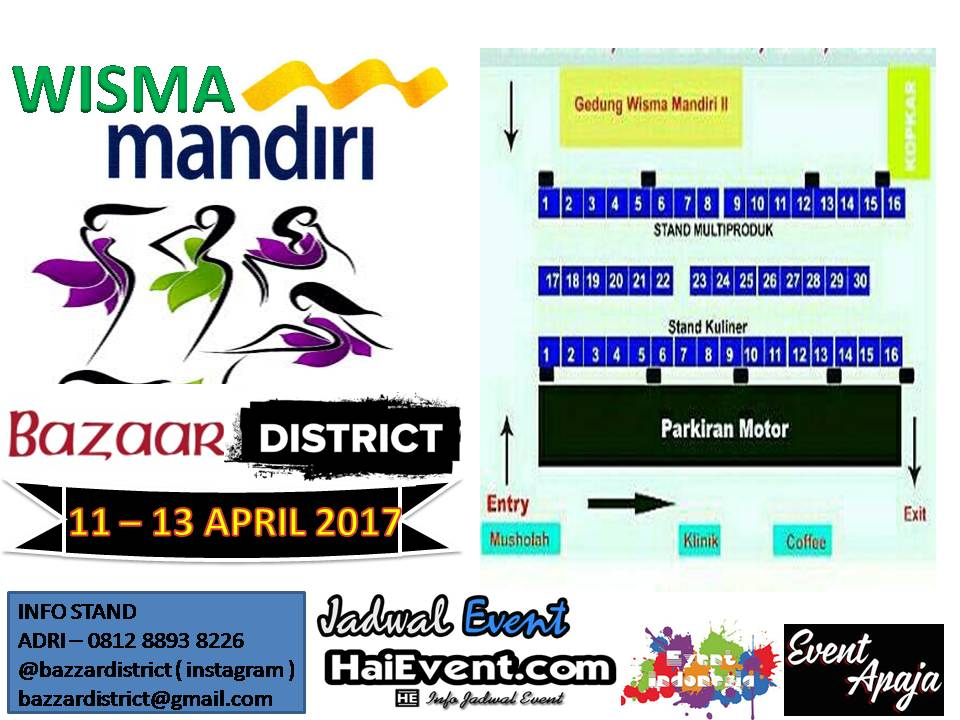 Bazzar District - Wisma Mandiri Jakarta, 11 - 13 April 2017