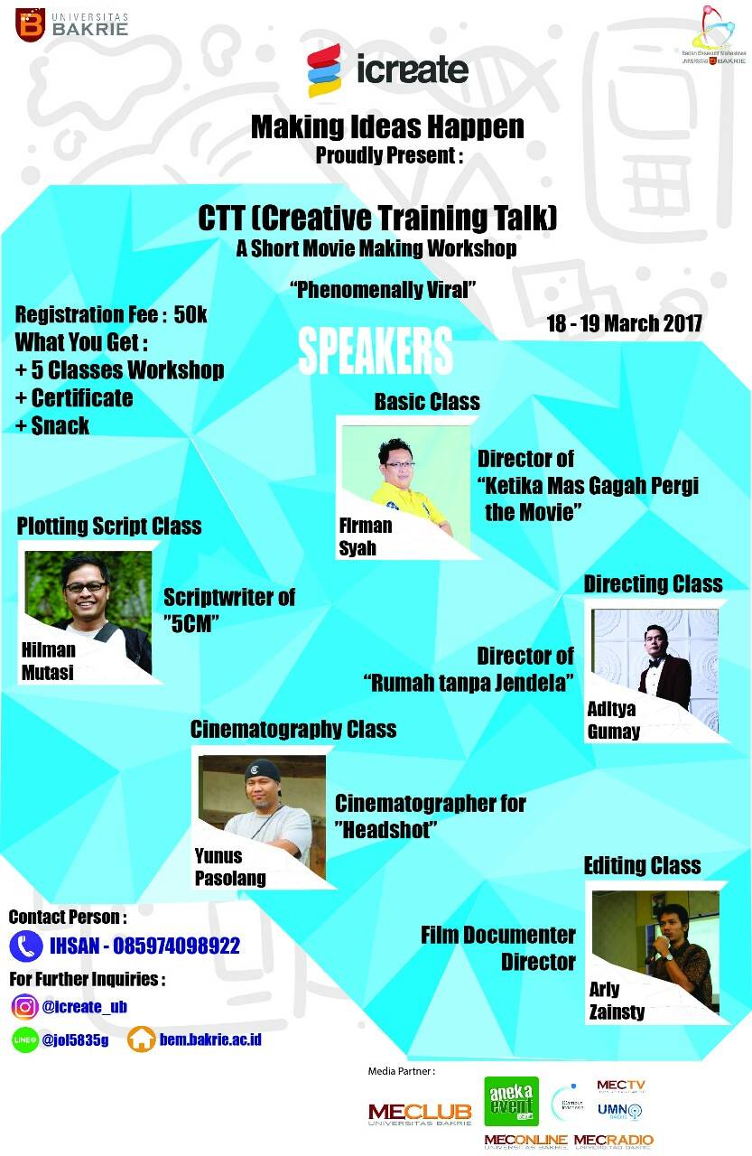 Creative Training Talk A Short Movie Making Workshop - Universitas Bakrie, 18 - 19 Maret 2017