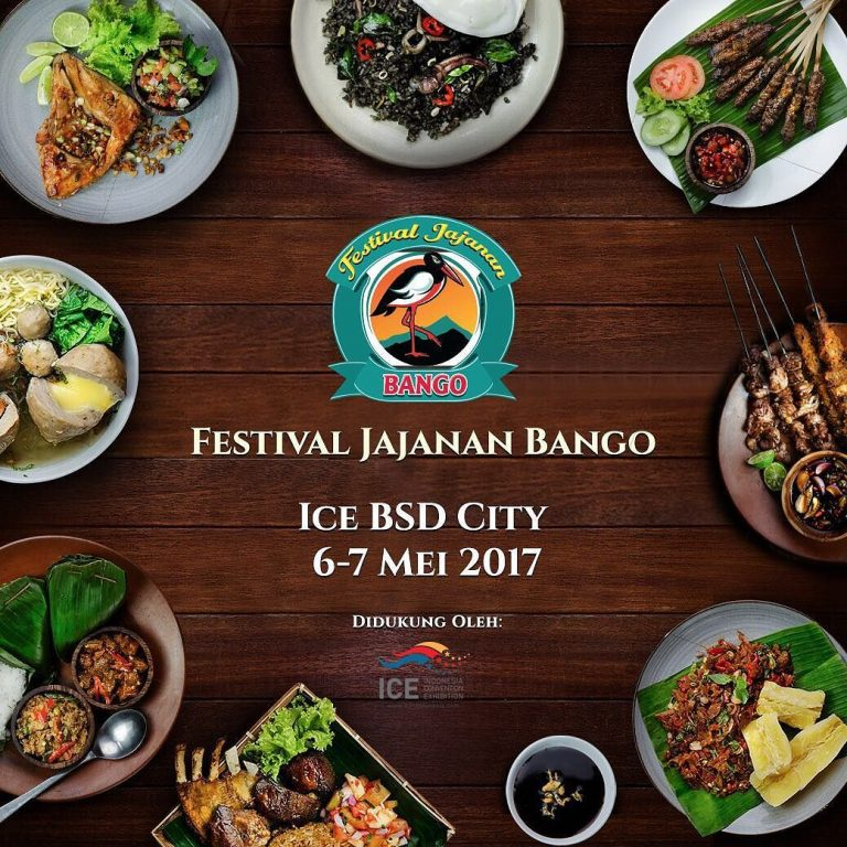 Festival Jajanan Bango - Indonesia Convention Exhibition (ICE), 6 - 7 Mei 2017