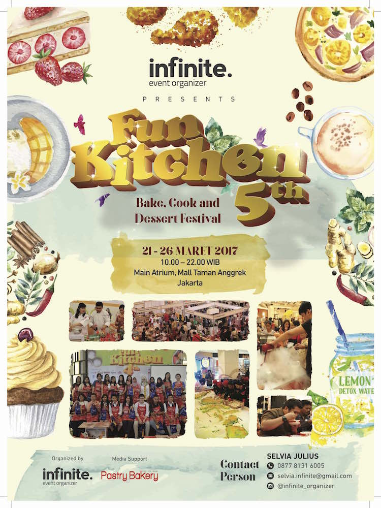 Fun Kitchen 5th : Bake, Cook and Dessert Festival - Mal Taman Anggrek, 21 - 26 Maret 2017