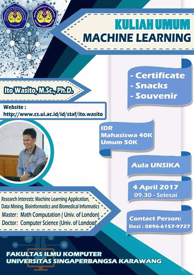 "Kuliah Umum ""Machine Learning"" - Universitas Singaperbangsa Karawang, 4 April 2017"