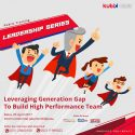 Leveraging Generation Gap to Build High Performance Team - InterContinental Jakarta Midplaza, 05 April 2017