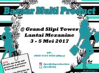 Multiproduct Bazaar @Grand Slipi Tower Jakarta, 03 - 05 Mei 2017