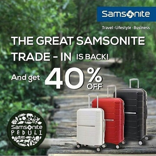 Samsonite Trade-In Is Back! Periode Maret 2017