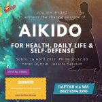 Sharing Session AIKIDO for Health, Daily Life & Self-Defense - D'Cozie Hotel Jakarta, 15 April 2017