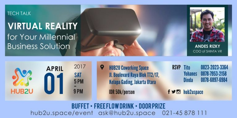 Tech Talk : VR For Your Millennials Business Solution - HUB2U Coworking Space, 1 April 2017
