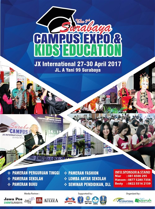 The 3rd Surabaya Campus Expo & Kid Education - JX International, 27 - 30 April 2017
