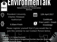 The EnvironmenTalk Seminar - President University, 12 April 2017