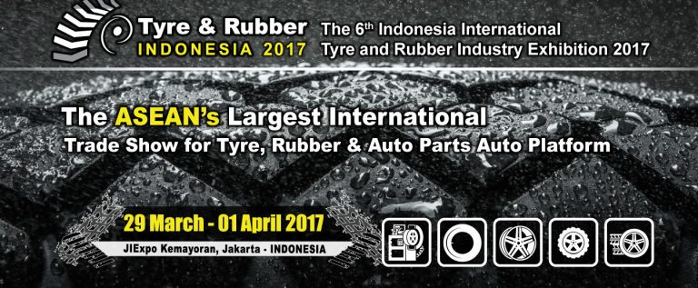 Tyre & Rubber Indonesia - Jakarta International Expo, 29 Maret - 01 April 2017