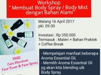 Workshop : Cara Membuat Body Mist/Body Spray dengan Bahan Alami - Malang, 16 April 2017