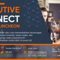Business Luncheon (Executive Connect) - HUB2U Coworking Space Jakarta, 16 Mei 2017