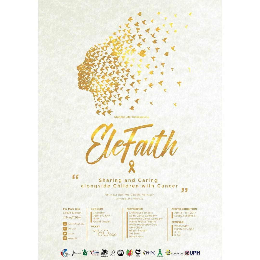 "Elefaith ""Sharing and Caring Alongside Children wtih Cancer"" - UPH Tangerang, 6 April 2017"