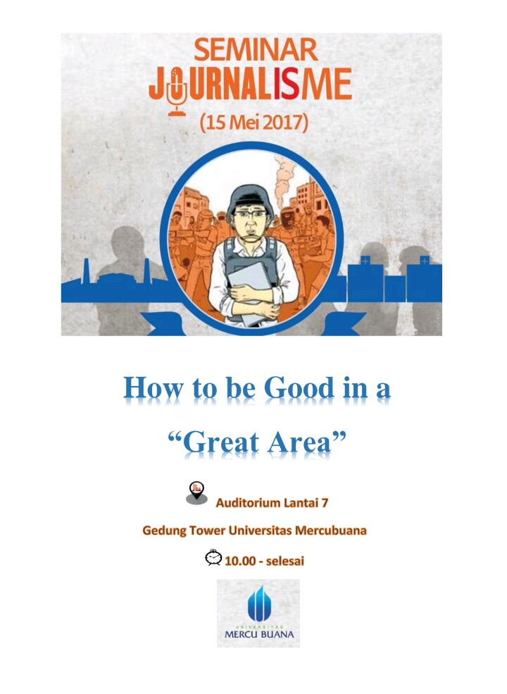 "How To Be Good In A ""Great"" Area - Universitas Mercu Buana Jakarta, 15 Mei 2017"