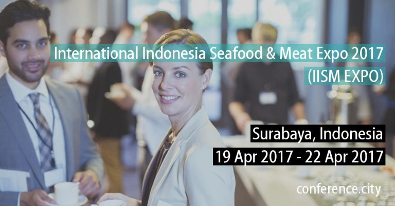 International Indonesia Seafood & Meat Expo (IISM) - Grand City Convex Surabaya, 19 - 22 April 2017