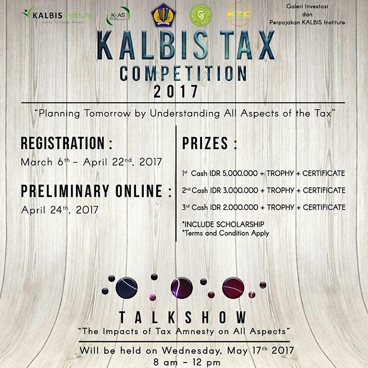 Kalbis Tax Competition - Kalbis Institute Jakarta, 17 - 18 Mei 2017
