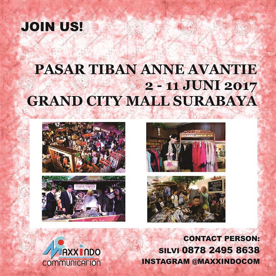 Pasar Tiban Anne Avantie - Grand City Mall Surabaya, 2 - 11 Juni 2017