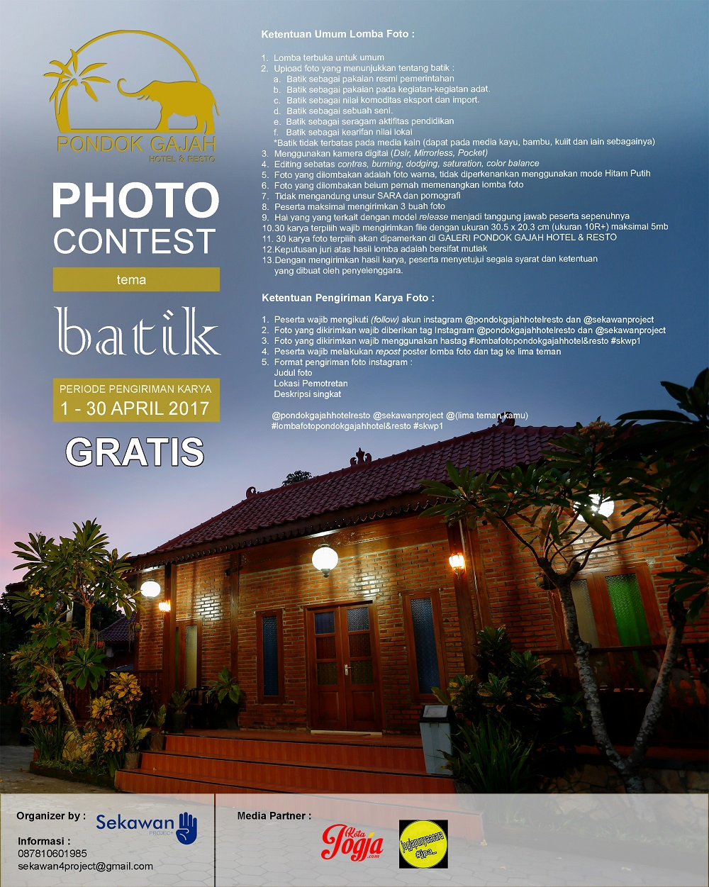 Pondok Gajah Hotel & Resto Photo Contest, Periode 1 - 30 April 2017