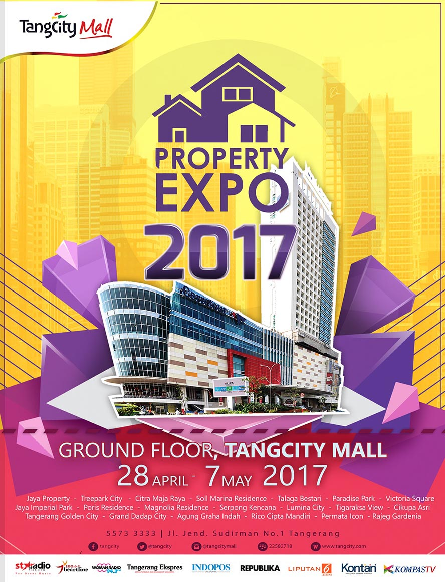 Property Expo Tangcity Mall, 28 April - 7 Mei 2017