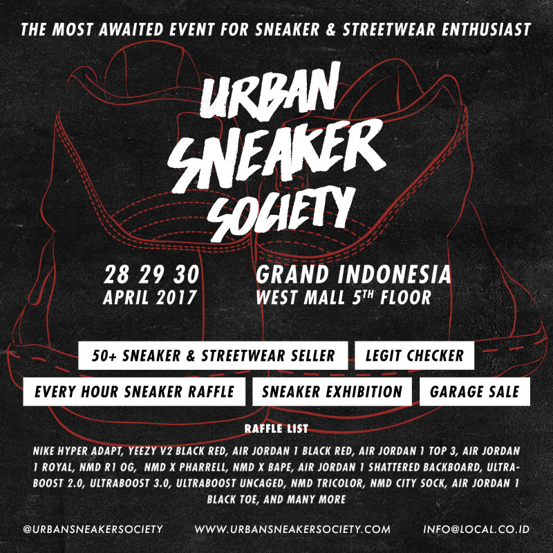 Urban Sneaker Society (USS) - Grand Indonesia, 28 - 30 April 2017