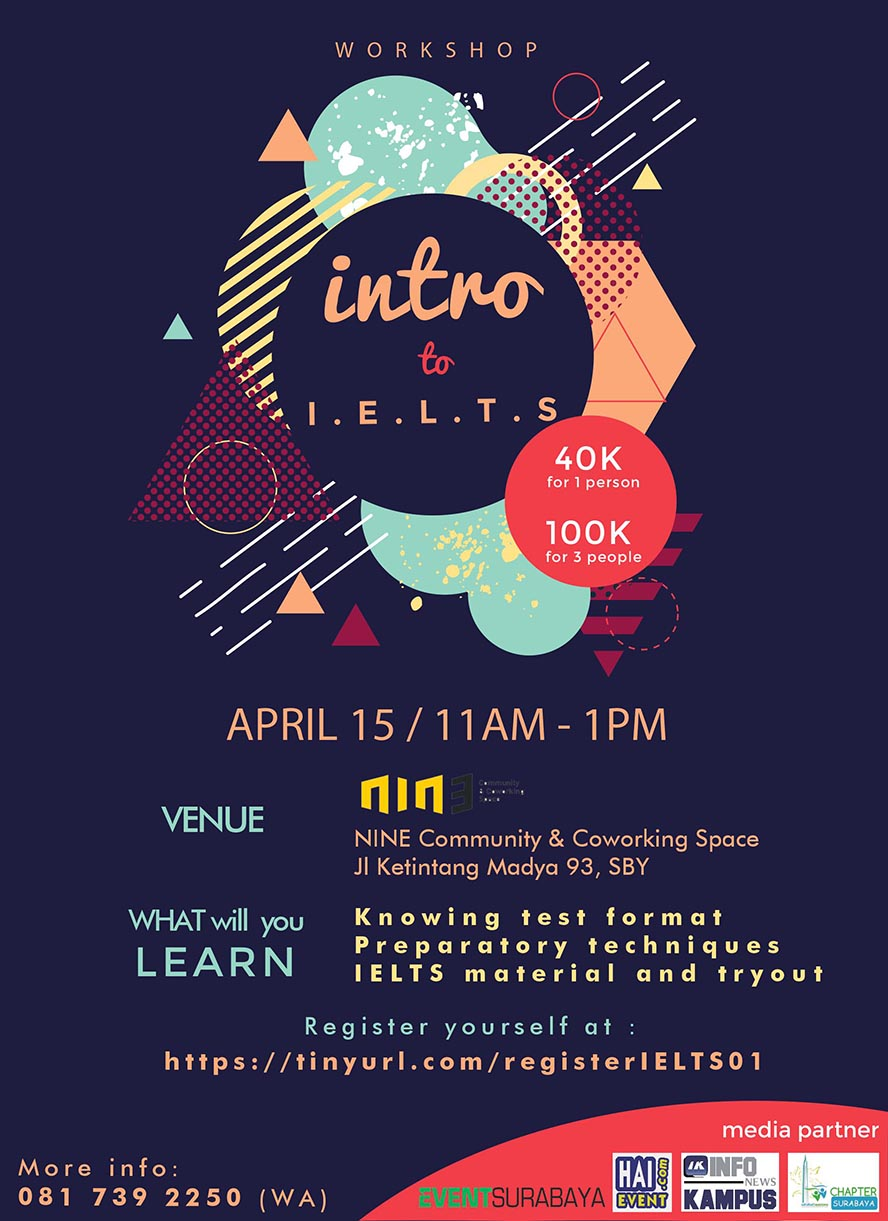 Workshop Intro to IELTS - Nin3 Space Surabaya, 15 April 2017
