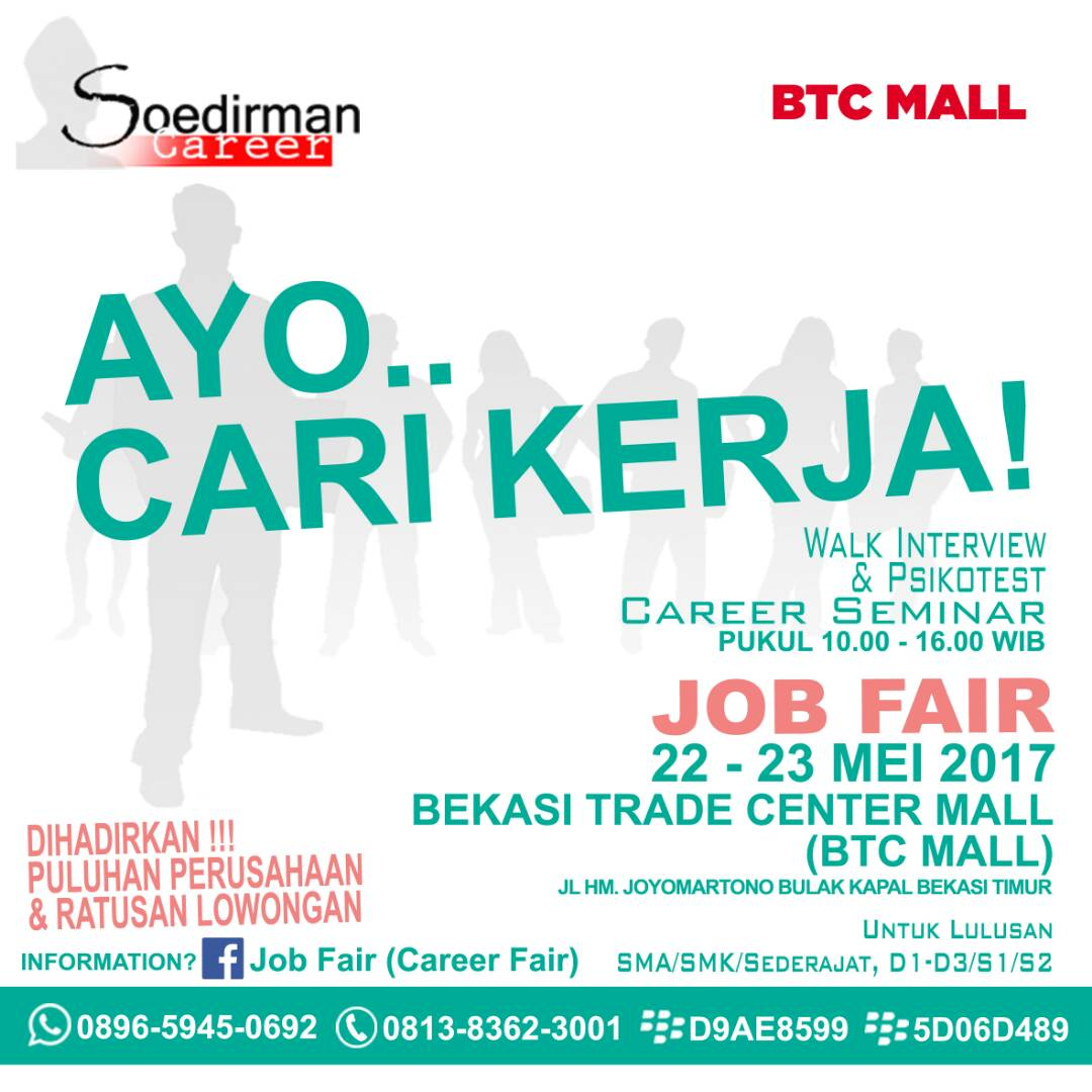 Bursa Kerja (Jobfair) - BTC Mall, 22 - 23 Mei 2017