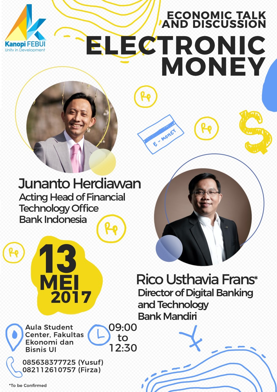 Economic Talk & Discussion : Electronic Money and Integrated Payment - Universitas Indonesia, 13 Mei 2017