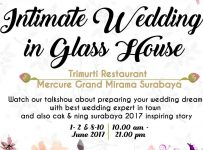 Intimate Wedding in Glass House - Trimurti Restaurant Mercure Grand Mirama Surabaya, 1 - 2 & 8 -10 Juni 2017