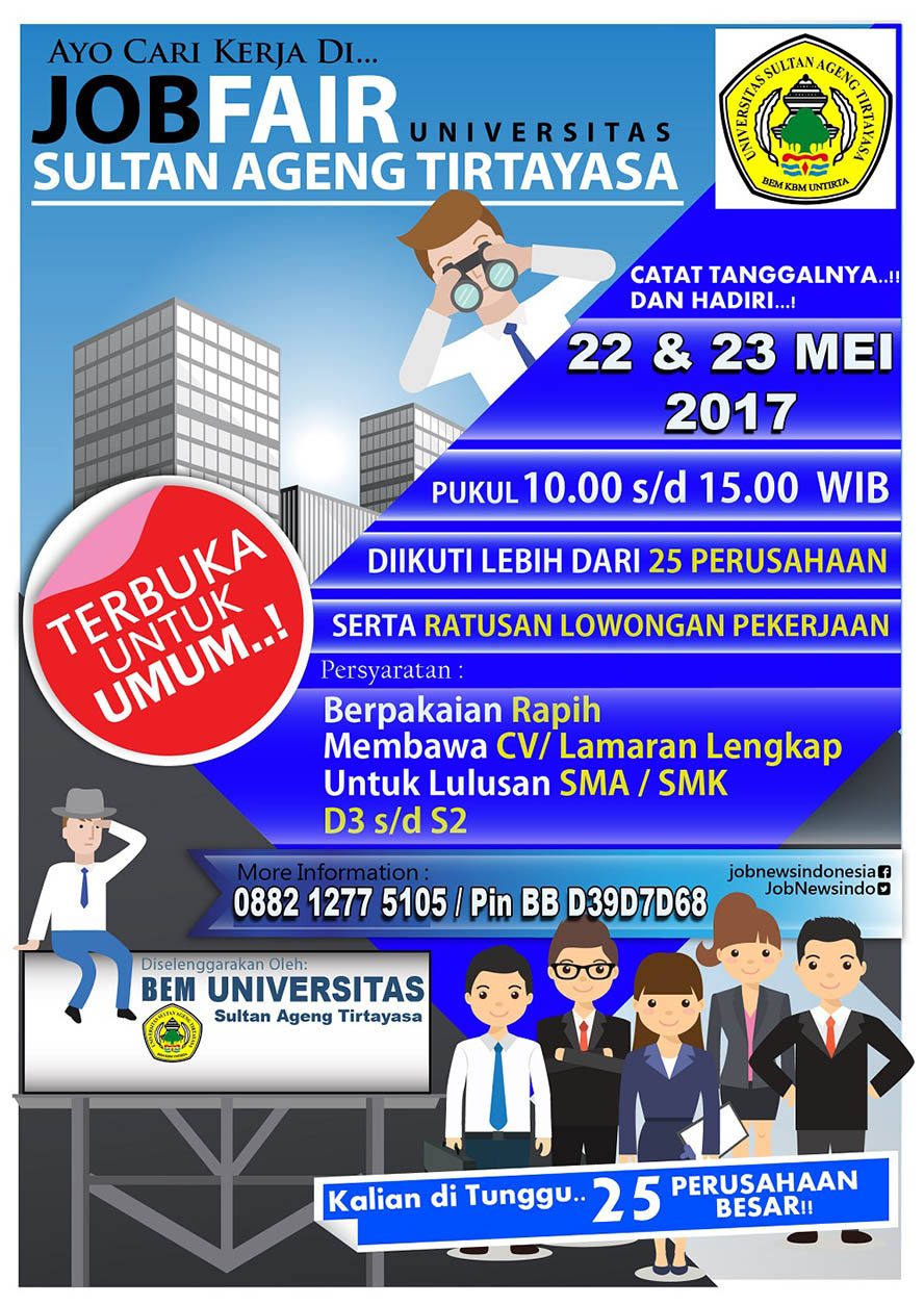 Job Fair Universitas Sultan Ageng Tirtayasa, 22 - 23 Mei 2017Job Fair Universitas Sultan Ageng Tirtayasa, 22 - 23 Mei 2017