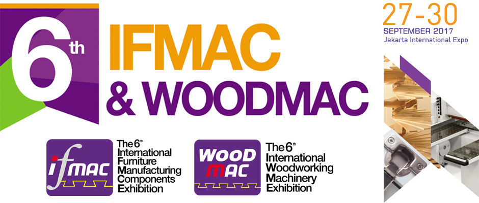 The 6th IFMAC & WOODMAC - Jakarta International Expo, 27 - 30 September 2017