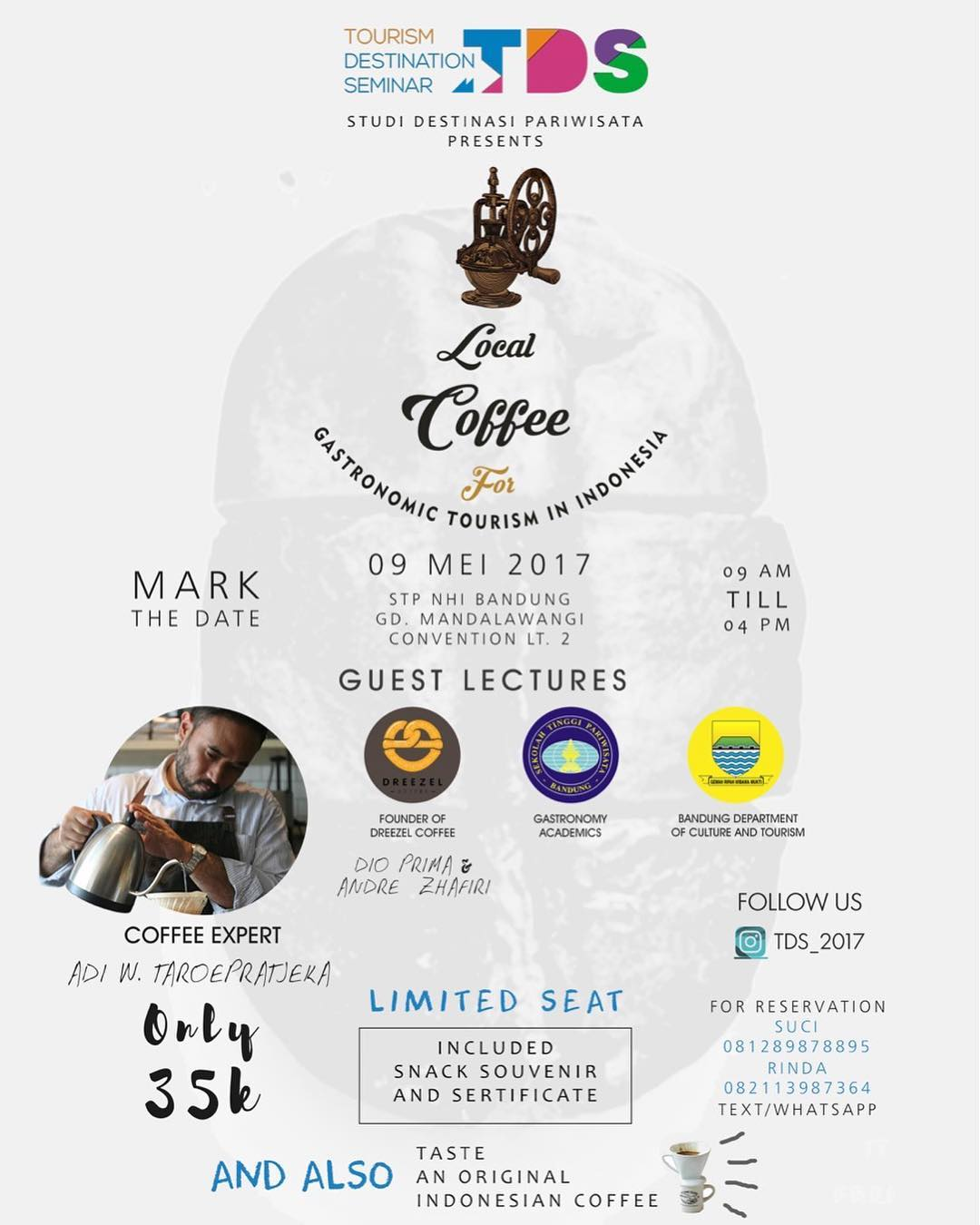 "Tourism Destination Seminar ""Local Coffee For Gastronomic Tourism in Indonesia"" - STP NHI Bandung, 9 Mei 2017"
