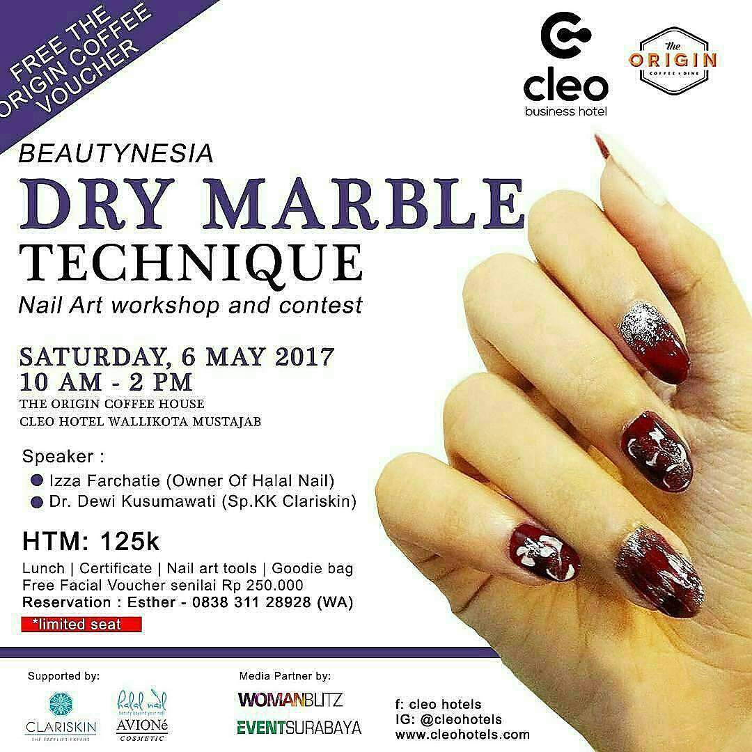 Workshop Nail Art : Dry Marble Technique - Cleo Hotel Walikota Mustajab Surabaya, 6 Mei 2017