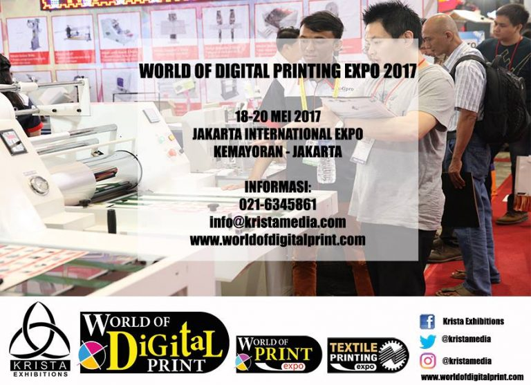 World of Digital Printing Expo - JIExpo Kemayoran, 18 - 20 Mei 2017