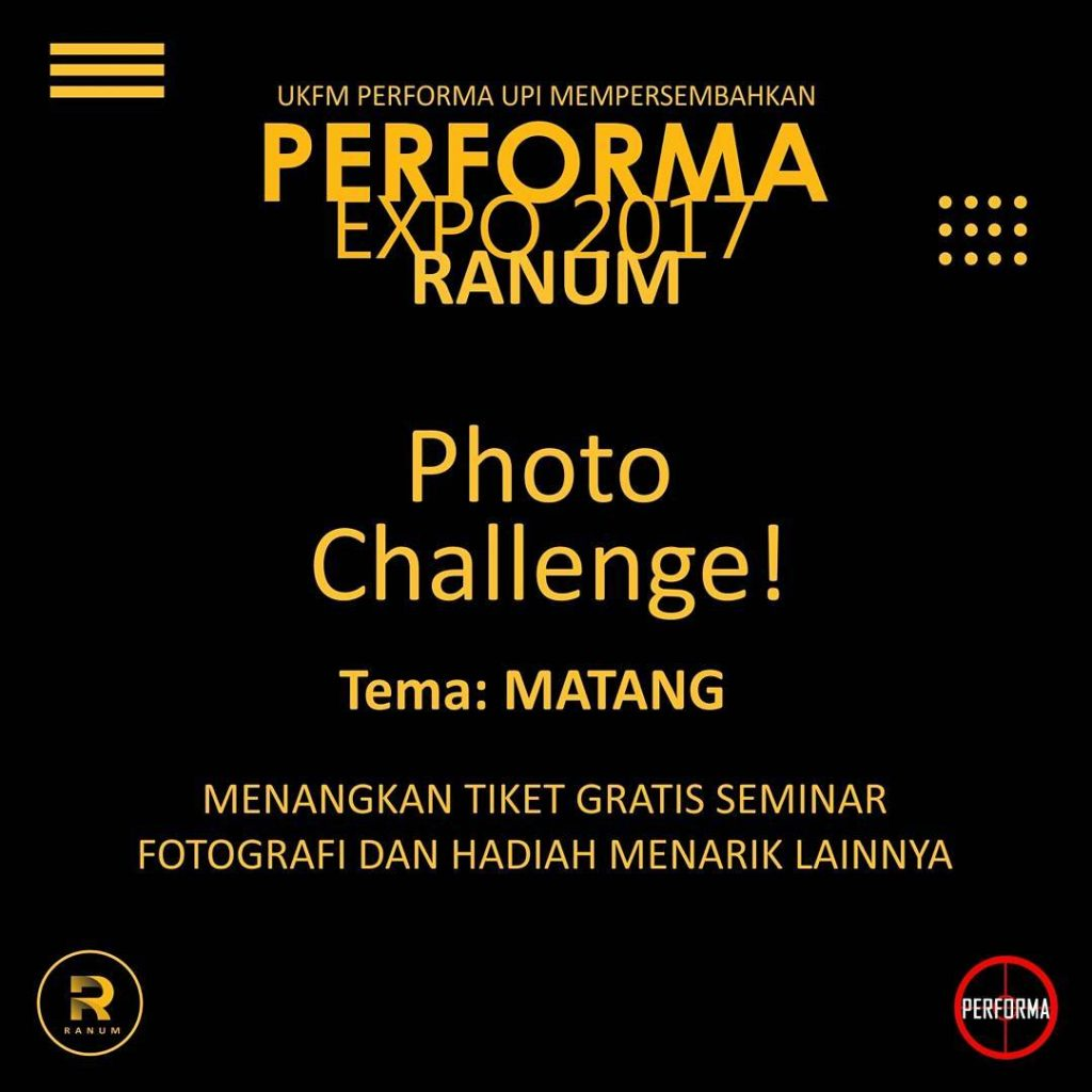 "Photo Challenge Performa Expo ""Ranum"" - Periode 30 Mei - 5 Juni 2017"