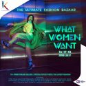"What Women Want ""The Ultimate Fashion Bazaar"" - Kuningan City Jakarta, 16 - 18 Juni 2017"