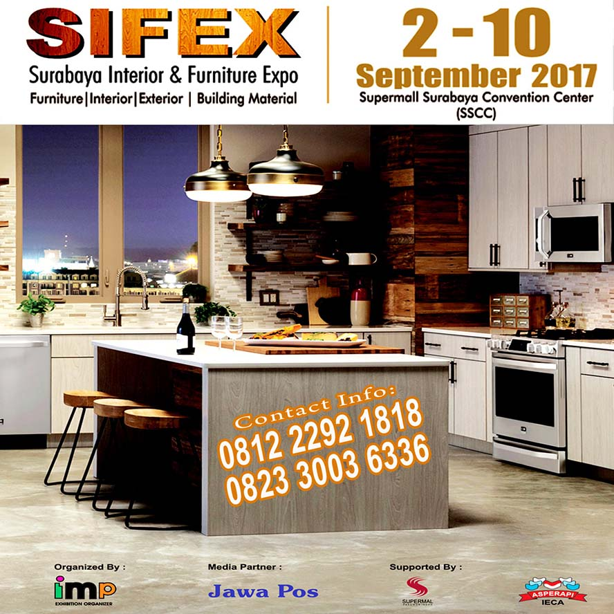 2nd Surabaya Interior Furniture Expo (SIFEX) - Supermall Surabaya Convention Centre, 2-10 Sept 2017