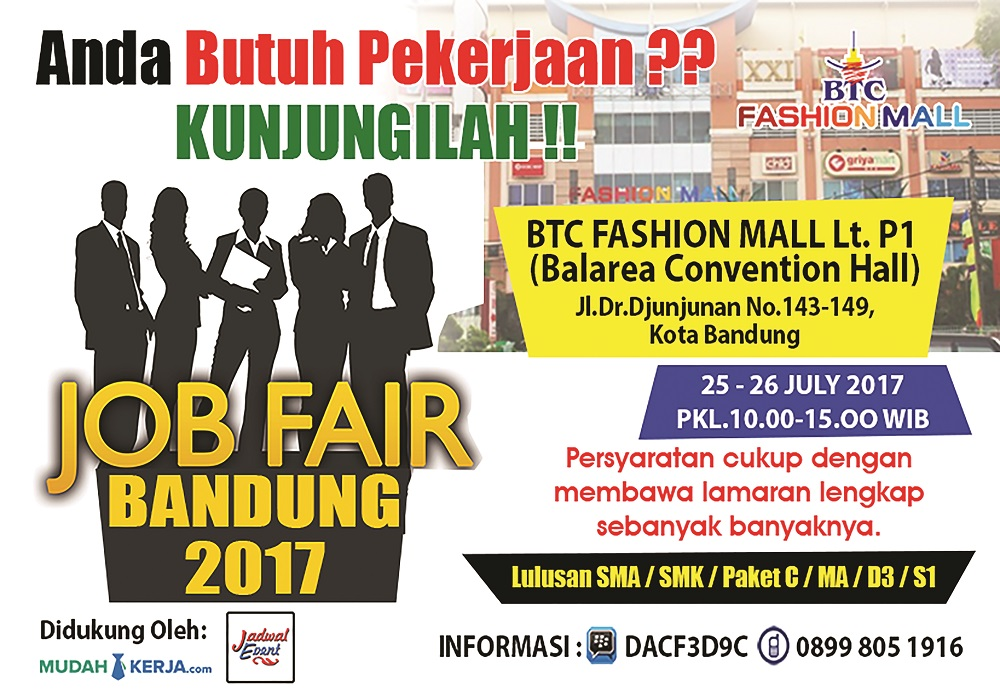 Jobfair Bandung - BTC Fashion Mall, 25-26 Juli 2017