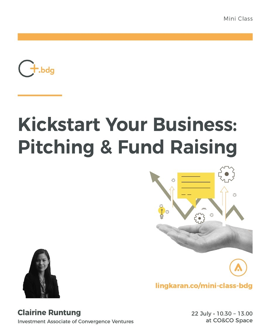 Kickstart Your Business: Pitching & Fund Raising - CO&CO Space Bandung, 22 Juli 2017