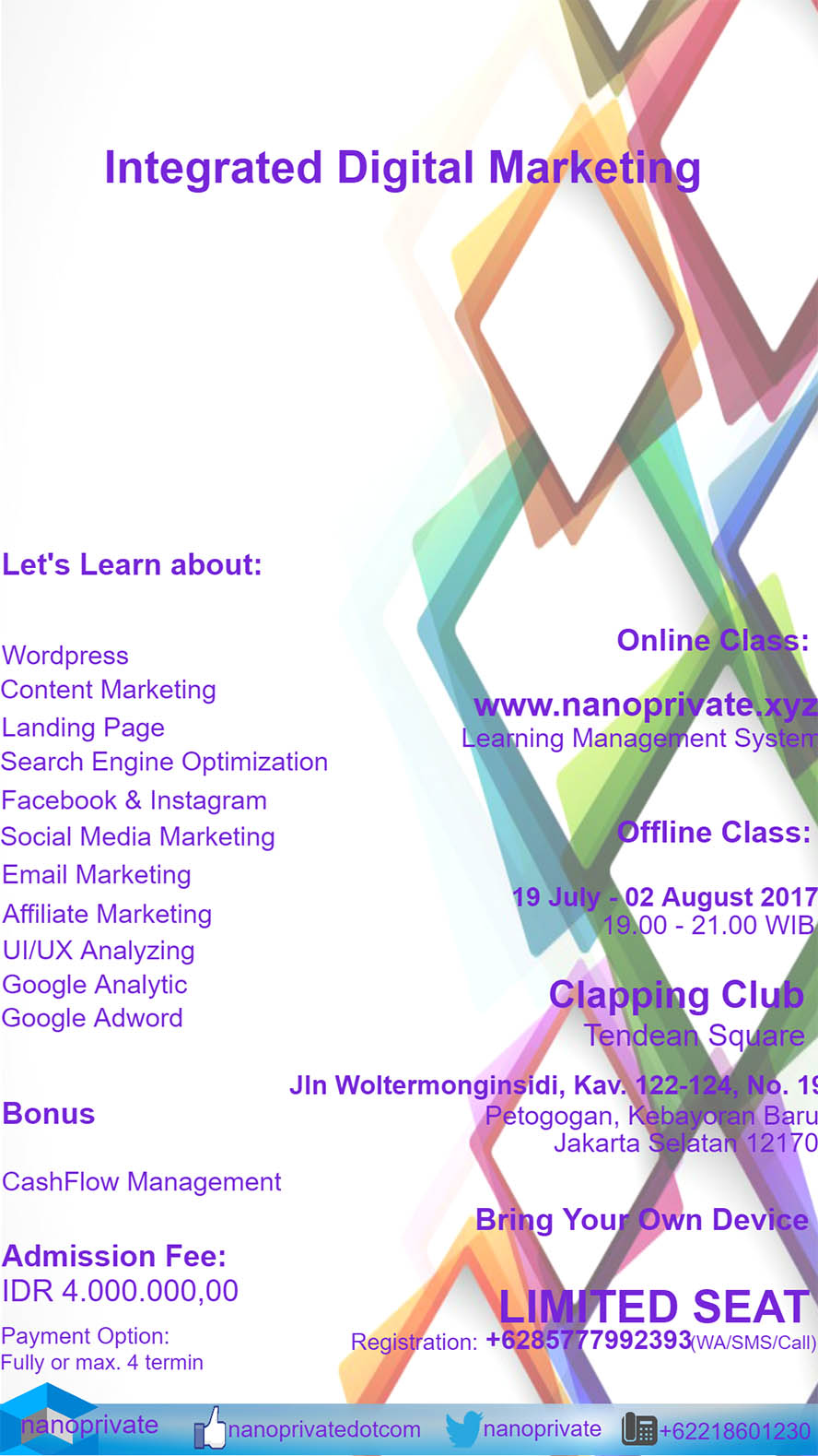 Nanoprivate Integrated Digital Marketing - Clapping Club Jakarta, 19 Juli- 2 Agustus 2017