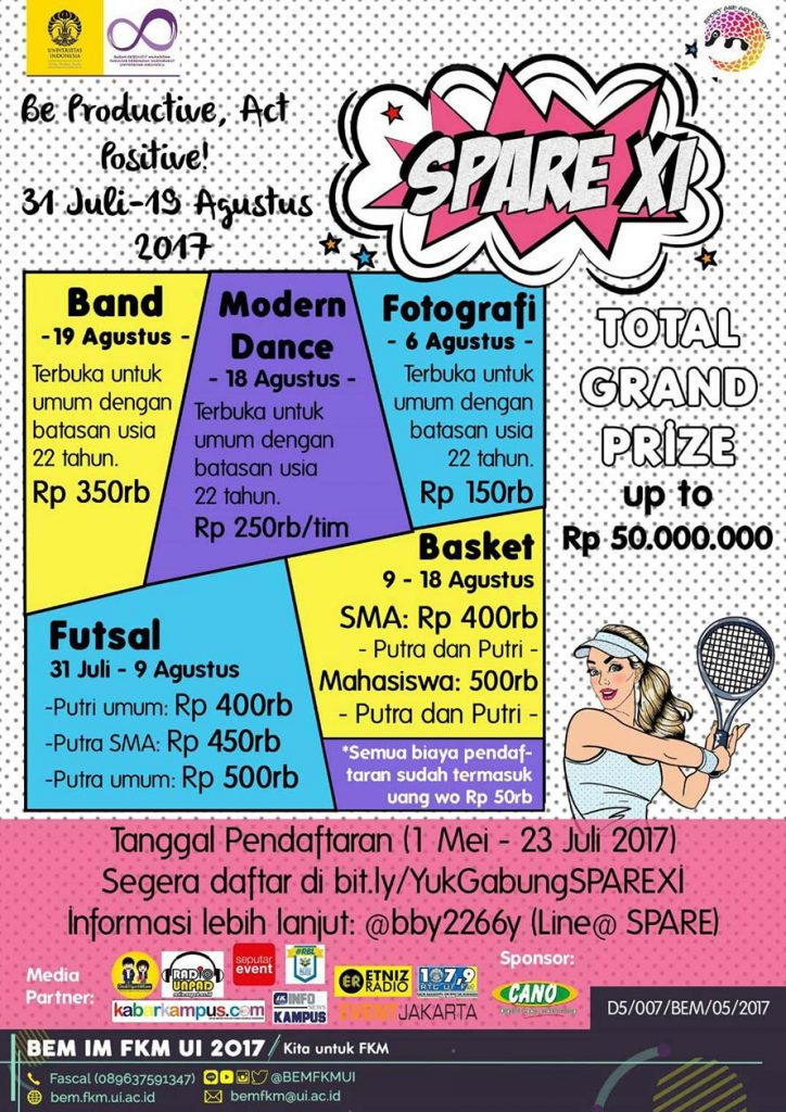 Sport and Art Event XI (SPARE XI) - Universitas Indonesia, Juli & Agustus 2017