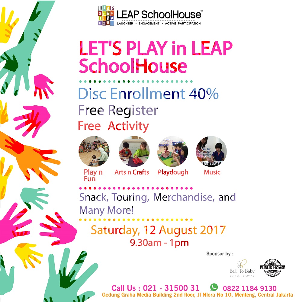 LEAP Open House and Free Activity - LEAP SchoolHouse Jakarta, 12 Agustus 2017
