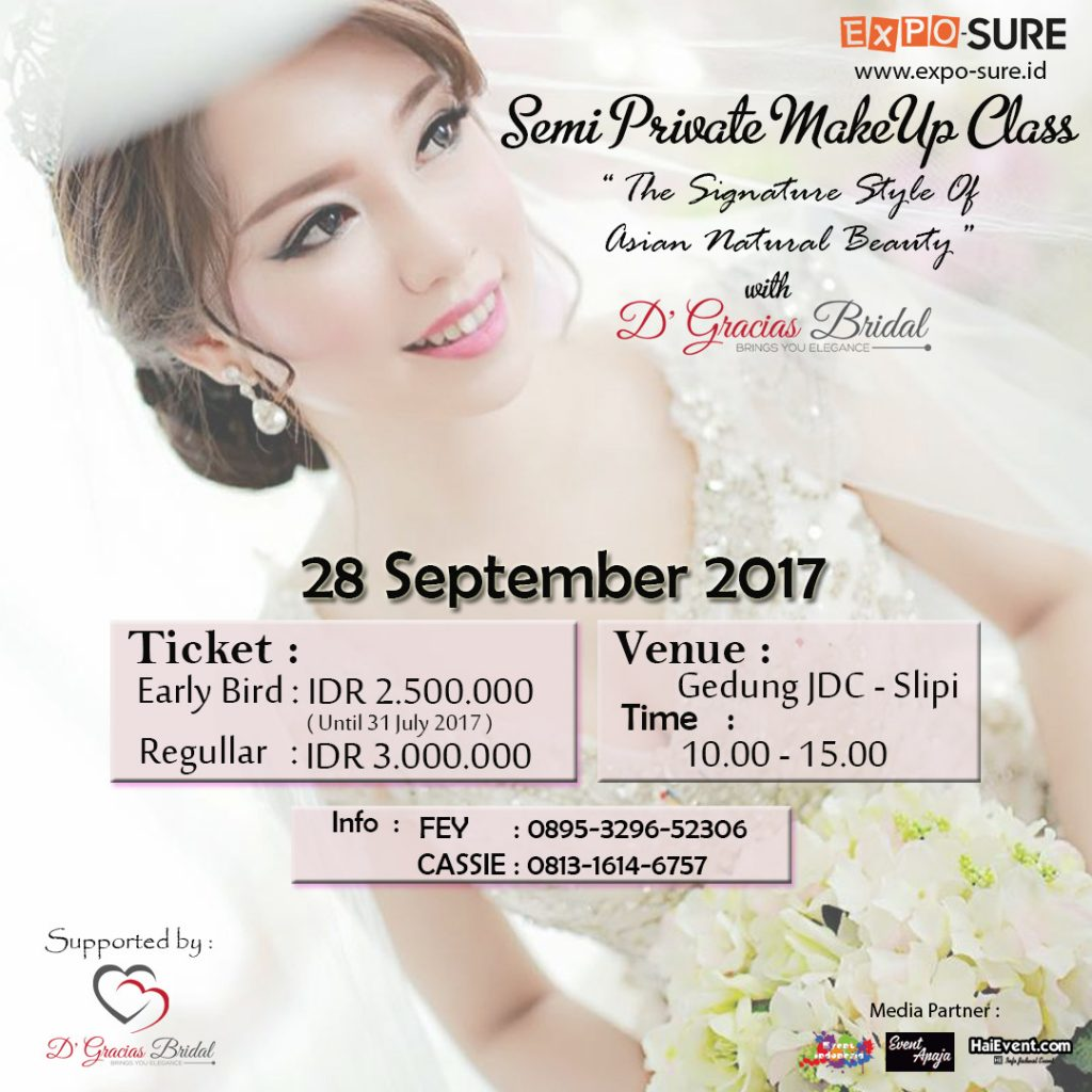 Learn Bridal Makeup The Signature Style of Asian Natural Beauty with @dgraciasbridal - Jakarta Design Center, 28 Sep 2017