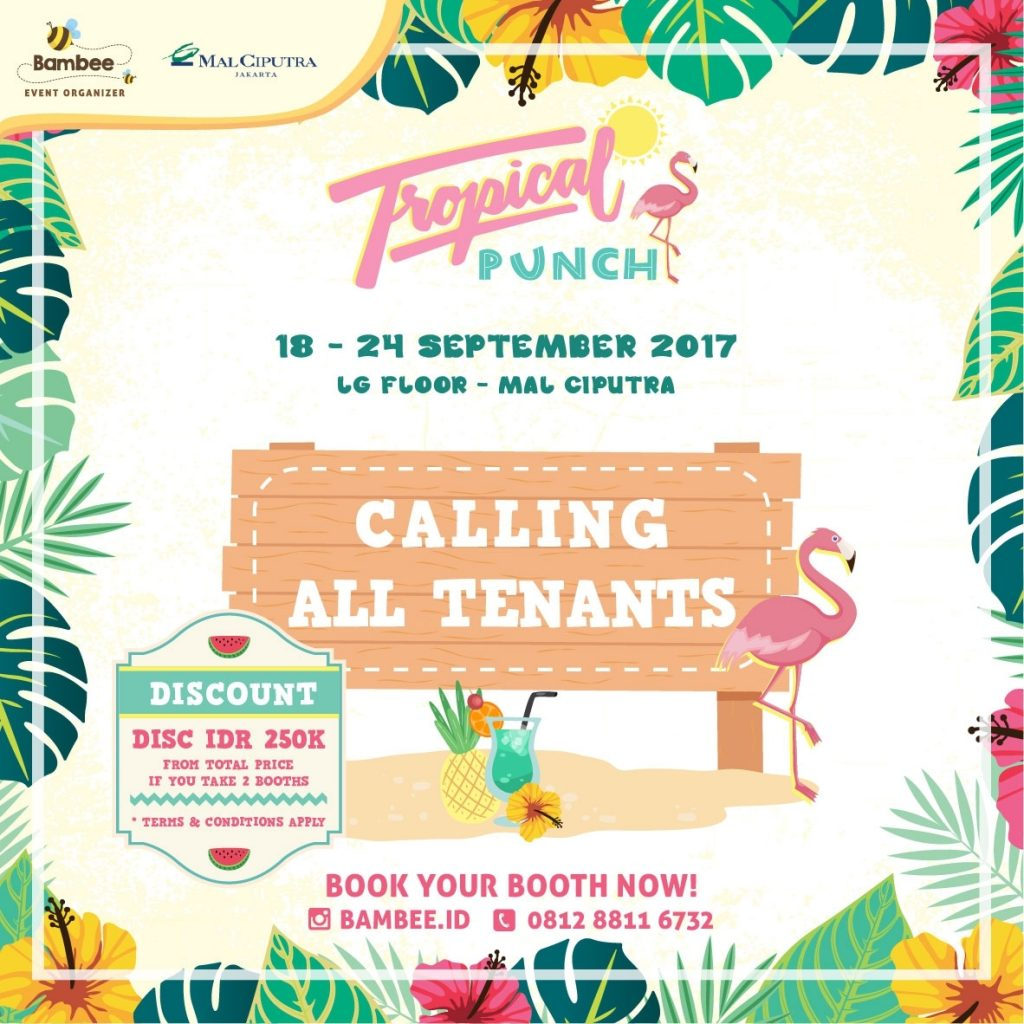 Tropical Punch by Bambee - Mal Ciputra Jakarta, 18 - 24 September 2017
