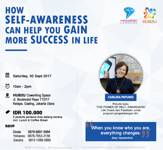 Workshop : How Self-Awareness Can Help You Gain More Success In Life - HUB2U Coworking Space, 30 Sep 2017