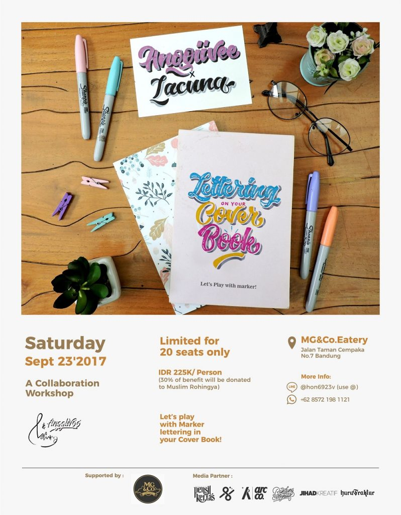 A Collaboration Workshop Lettering On Your Cover Book, Let's Play With Marker - MG & CO Eatery Bandung, 23 Sep'17