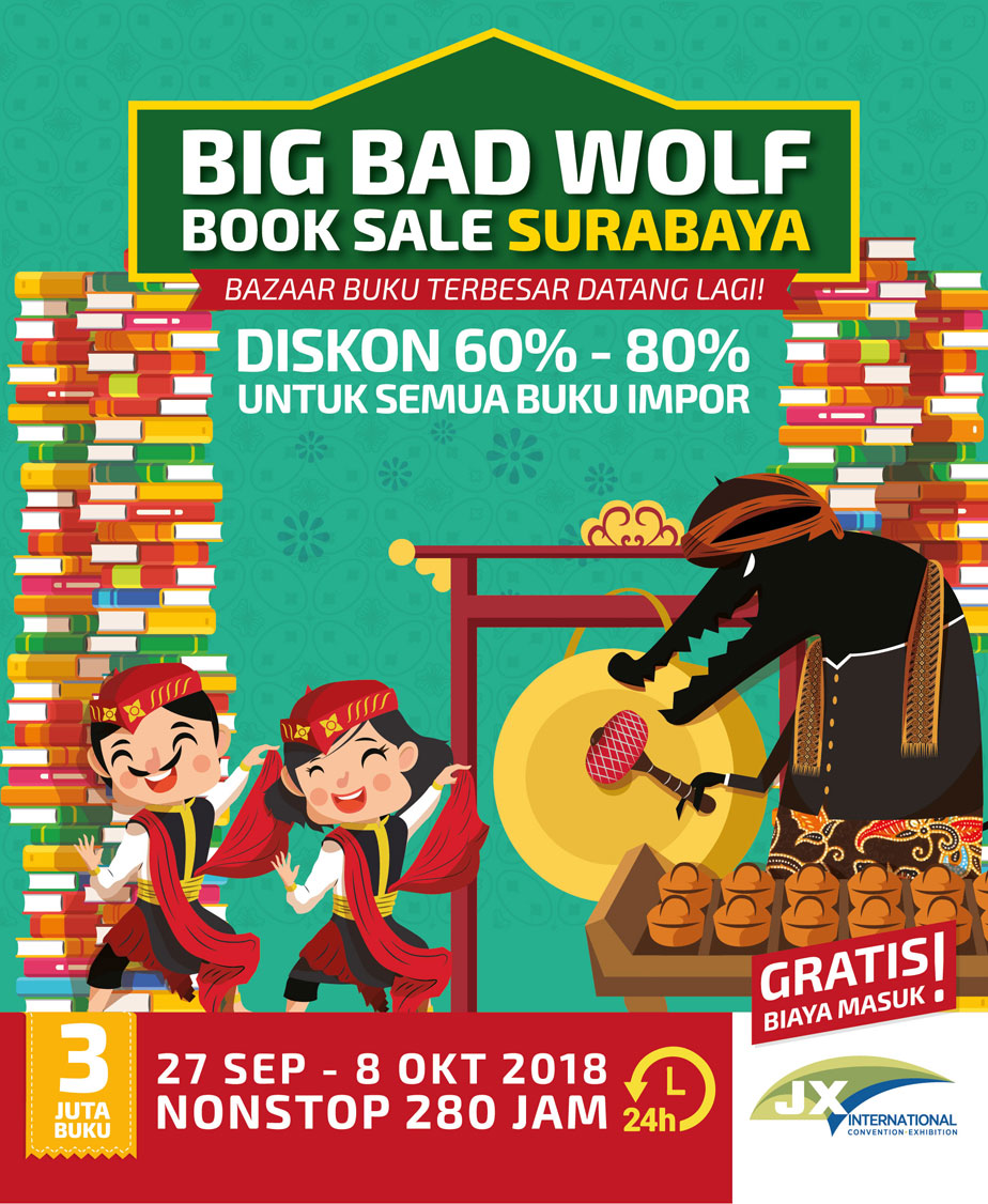 Big Bad Wolf Book Sale - JX International Surabaya, 28 September - 8 Oktober 2018