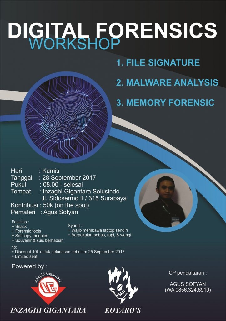 Digital Forensics Workshop - Inzaghi Gigantara Solusindo SurabayDigital Forensics Workshop - Inzaghi Gigantara Solusindo Surabaya, 28 September 2017a, 28 September 2017