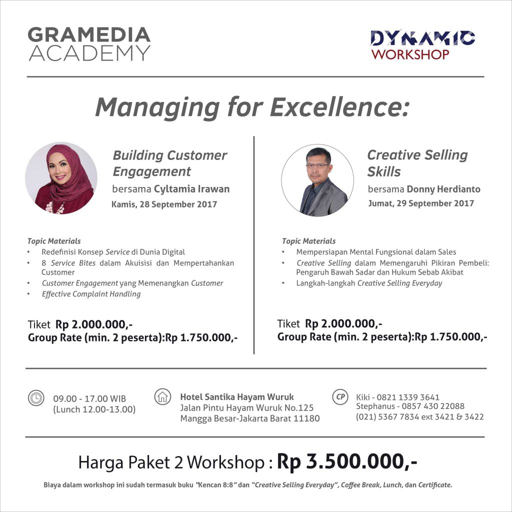 "Dynamic Workshop ""Managing for Excellence : Building Customer Engagement and Creative Selling Skills"" - Hotel Santika Hayam Wuruk, 28-29 Sep'17"