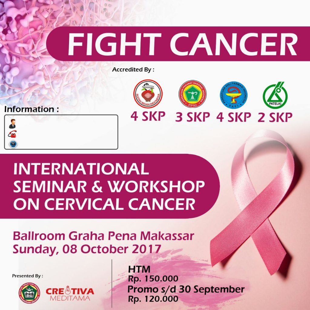 International Seminar & Workshop on Cervical Cancer - Graha Pena Makassar, 08 Oktober 2017